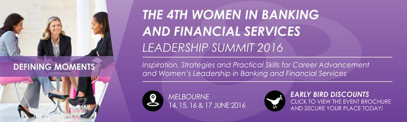 The 4th Women in Banking and Financial Services Leadership Summit 2016