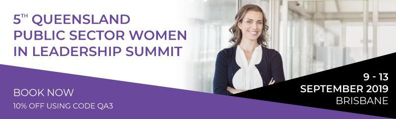 5th Queensland Public Sector Women in Leadership Summit